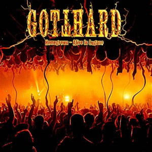 Gotthard - Homegrown - Alive In Lugano