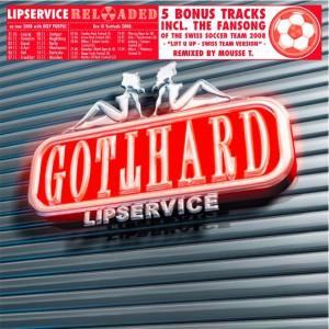 Gotthard - Lipservice [Reload]