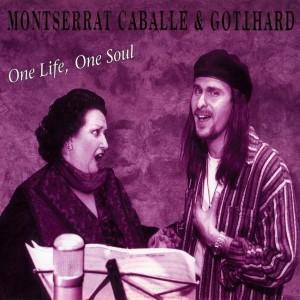 One Life One Soul Montserrat Caballe
